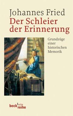 Der Schleier der Erinnerung (eBook, ePUB) - Fried, Johannes