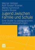 Jugend zwischen Familie und Schule (eBook, PDF)