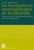 Die finanzpolitische Handlungsfähigkeit der Bundesländer (eBook, PDF)