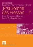 'Erst kommt das Fressen'!` (eBook, PDF)