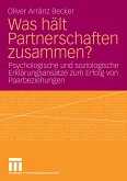 Was hält Partnerschaften zusammen? (eBook, PDF)
