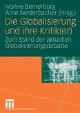 Die Globalisierung und ihre Kritik(er) (eBook, PDF)