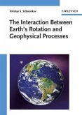 The Interaction Between Earth's Rotation and Geophysical Processes (eBook, PDF)