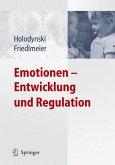 Emotionen - Entwicklung und Regulation (eBook, PDF)