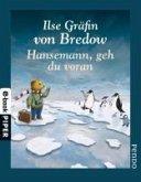 Hansemann, geh du voran (eBook, ePUB)