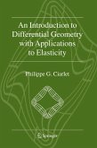 An Introduction to Differential Geometry with Applications to Elasticity (eBook, PDF)