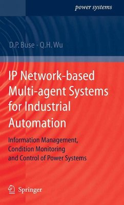 IP Network-based Multi-agent Systems for Industrial Automation (eBook, PDF) - Buse, David P.; Wu, Q. H.