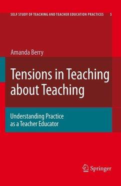 Tensions In Teaching About Teaching (eBook, PDF) - Berry, Amanda