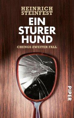 Ein sturer Hund / Cheng Bd.2 (eBook, ePUB) - Steinfest, Heinrich