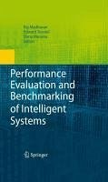Performance Evaluation and Benchmarking of Intelligent Systems (eBook, PDF)