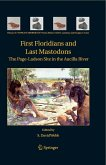 First Floridians and Last Mastodons: The Page-Ladson Site in the Aucilla River (eBook, PDF)