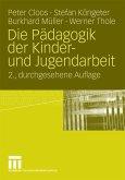 Die Pädagogik der Kinder- und Jugendarbeit (eBook, PDF)