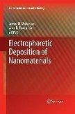 Electrophoretic Deposition of Nanomaterials (eBook, PDF)