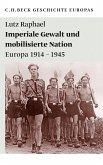 Imperiale Gewalt und mobilisierte Nation (eBook, ePUB)