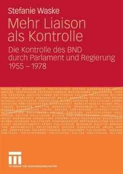 Mehr Liaison als Kontrolle (eBook, PDF) - Waske, Stefanie
