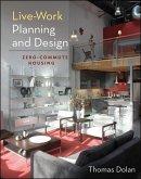 Live-Work Planning and Design (eBook, PDF)