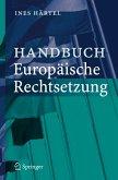 Handbuch Europäische Rechtsetzung (eBook, PDF)