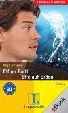 Elf on Earth – Elfe auf Erden (eBook, ePUB)