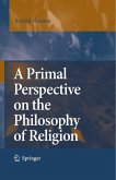 A Primal Perspective on the Philosophy of Religion (eBook, PDF)