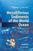 Metalliferous Sediments of the World Ocean (eBook, PDF)