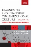 Diagnosing and Changing Organizational Culture (eBook, ePUB)