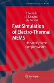 Fast Simulation of Electro-Thermal MEMS (eBook, PDF)