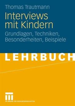 Interviews mit Kindern (eBook, PDF) - Trautmann, Thomas