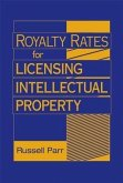 Royalty Rates for Licensing Intellectual Property (eBook, ePUB)