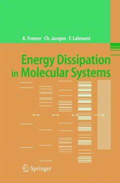 Energy Dissipation in Molecular Systems (eBook, PDF) - Lahmani, Françoise; Jungen, Christian; Tramer, André