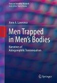 Men Trapped in Men's Bodies (eBook, PDF)
