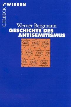 Geschichte des Antisemitismus (eBook, ePUB) - Bergmann, Werner