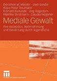 Mediale Gewalt (eBook, PDF)
