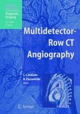 Multidetector-Row CT Angiography (eBook, PDF)