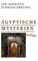Ägyptische Mysterien (eBook, ePUB) - Assmann, Jan; Ebeling, Florian