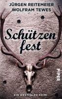 Schützenfest / Westfalen-Krimi Bd.1 (eBook, ePUB) - Tewes, Wolfram; Reitemeier, Jürgen