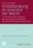 Politikberatung im Innenhof der Macht (eBook, PDF)