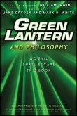 Green Lantern and Philosophy (eBook, PDF)