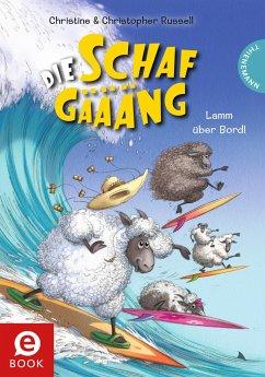 Lamm über Bord! / Die Schafgäääng Bd.3 (eBook, ePUB) - Russell, Christopher; Russell, Christine