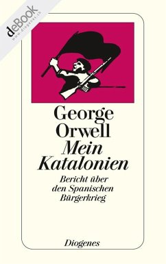 Mein Katalonien (eBook, ePUB) - Orwell, George