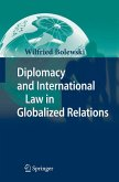 Diplomacy and International Law in Globalized Relations (eBook, PDF)