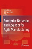 Enterprise Networks and Logistics for Agile Manufacturing (eBook, PDF)