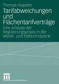 Tarifabweichungen und Flächentarifverträge (eBook, PDF)