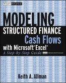 Modeling Structured Finance Cash Flows with Microsoft Excel (eBook, ePUB)