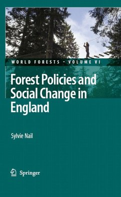 Forest Policies and Social Change in England (eBook, PDF) - Nail, Sylvie