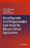 Reconfigurable Field Programmable Gate Arrays for Mission-Critical Applications (eBook, PDF)