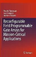 Reconfigurable Field Programmable Gate Arrays for Mission-Critical Applications (eBook, PDF) - Violante, Massimo; Battezzati, Niccolò; Sterpone, Luca