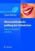Wirtschaftlichkeitsprüfung bei Zahnärzten (eBook, PDF)
