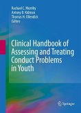 Clinical Handbook of Assessing and Treating Conduct Problems in Youth (eBook, PDF)