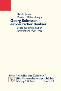 Georg Solmssen - ein deutscher Bankier (eBook, ePUB)