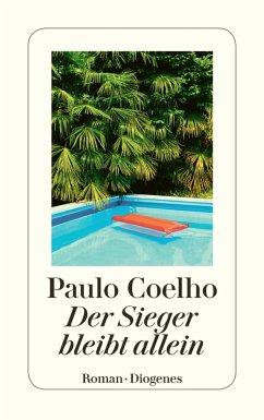 Der Sieger bleibt allein (eBook, ePUB) - Coelho, Paulo